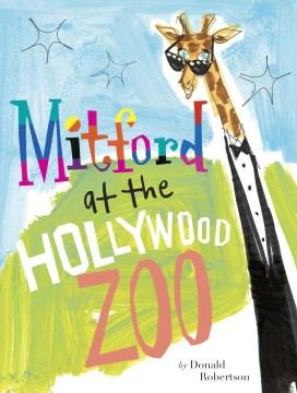 Mitford at the Hollywood Zoo - Donald Robertson