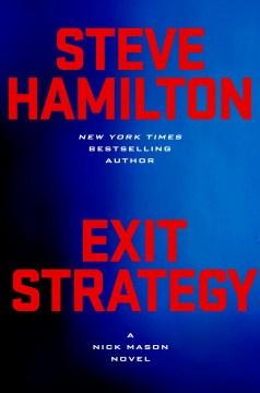 Exit strategy - Steve Hamilton