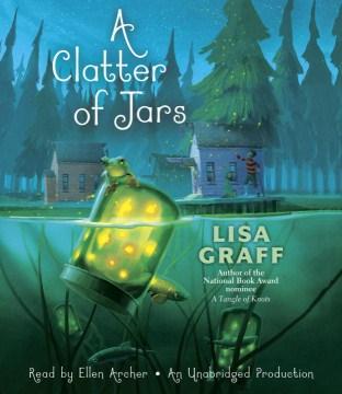 A clatter of jars - Lisa (Lisa Colleen) Graff