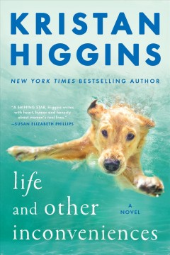 Life and other inconveniences - Kristan Higgins