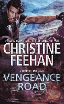 Vengeance Road - Christine Feehan