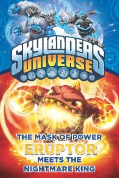 The Mask of Power: Eruptor Meets the Nightmare King #7 - Onk Beakman
