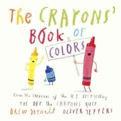 The crayons' book of colors - Drew Daywalt