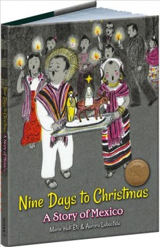 Nine Days to Christmas : A Story of Mexico - Marie Hall; Labastida Ets