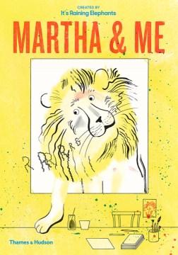 Martha & me - Nina Wehrle