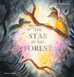 The star in the forest - Helen Kellock
