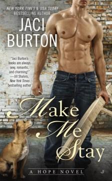 Make Me Stay - Jaci Burton