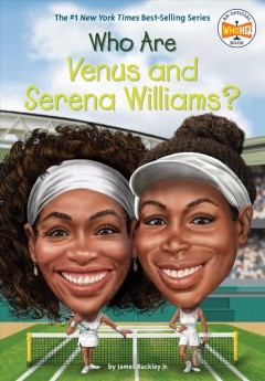 Who Are Venus and Serena Williams? - James Buckley