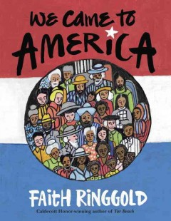 We came to America - Faith Ringgold