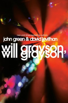 Will Grayson, Will Grayson / John Green & David Levithan - John Green
