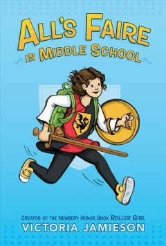 All's faire in middle school  / Victoria Jamieson - Victoria Jamieson