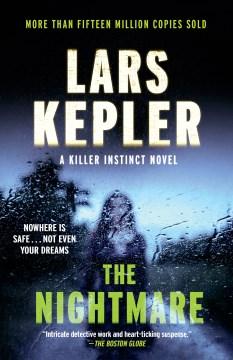 The Nightmare A novel : - Lars Kepler