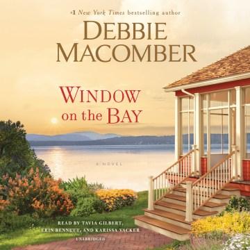 Window on the bay : a novel - Debbie Macomber