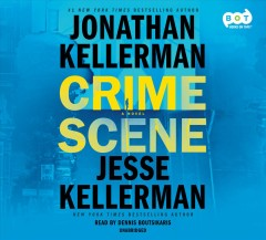 Crime scene : a novel - Jonathan Kellerman
