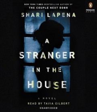 Stranger in the House - Shari Lapena
