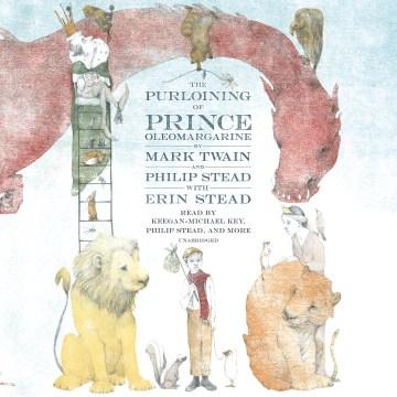 The purloining of Prince Oleomargarine - Mark Twain