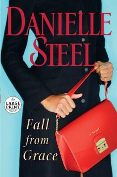 Fall from grace : a novel - Danielle Steel