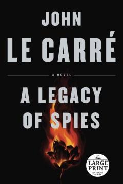 A legacy of spies : a novel - John Le Carré