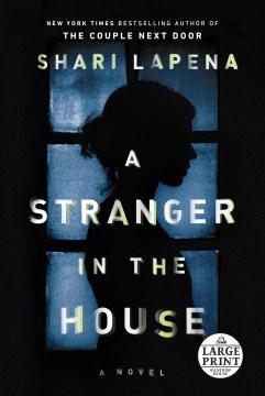 A stranger in the house - Shari Lapeña