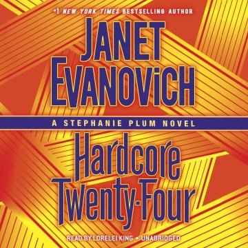 Hardcore Twenty-four - Janet; King Evanovich