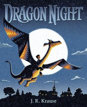 Dragon Night - J. R.; Krause Krause