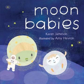 Moon babies - Karen Jameson