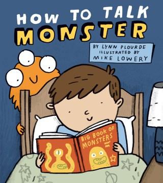 How to talk Monster - Lynn Plourde