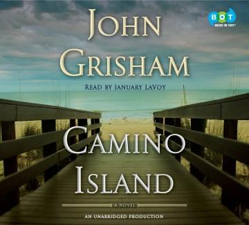 Camino Island : a novel - John Grisham