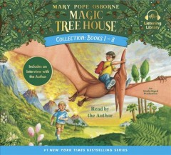 Magic tree house collection : books 1-8 - Mary Pope Osborne