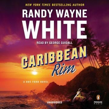 Caribbean rim - Randy Wayne White