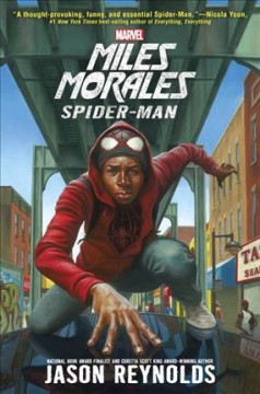 Miles Morales : a Spider-Man novel - Jason Reynolds
