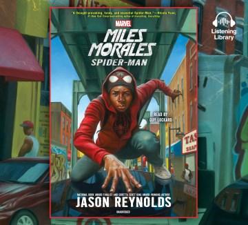 Miles Morales : Spider-Man - Jason Reynolds