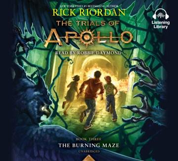 The burning maze - Rick Riordan
