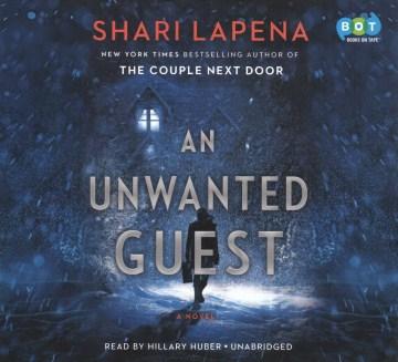 An unwanted guest - Shari Lapeña
