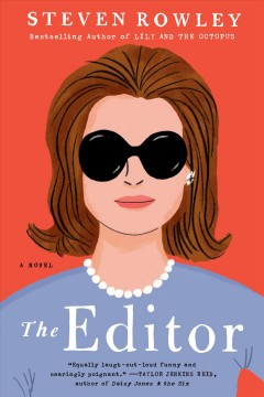 The editor : a novel - Steven Rowley