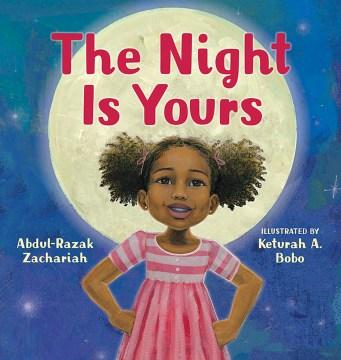 The night is yours - Abdul-Razak Zachariah