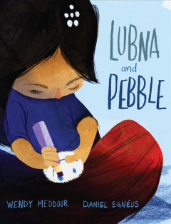 Lubna and Pebble - Wendy Meddour