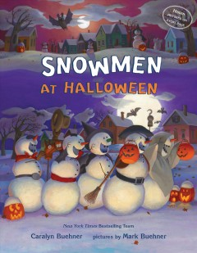 Snowmen at Halloween - Caralyn Buehner