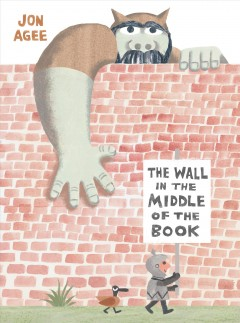 The wall in the middle of the book - Jon Agee