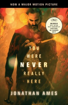You Were Never Really Here - Jonathan Ames
