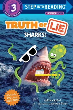 Truth or lie : sharks! - Erica S Perl
