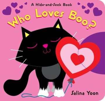 Who loves Boo? - Salina Yoon