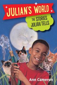 Stories Julian Tells - Ann; Strugnell Cameron