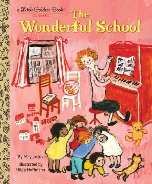 The wonderful school - May Justus