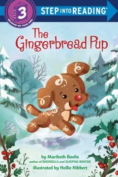 The gingerbread pup - Maribeth Boelts