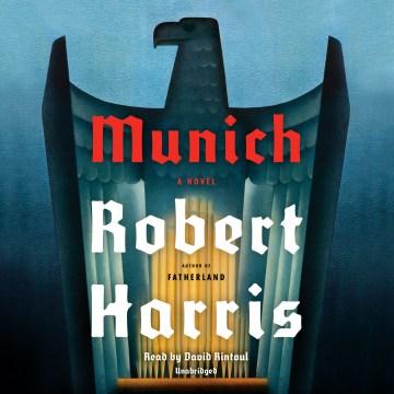 Munich : a novel - Robert Harris