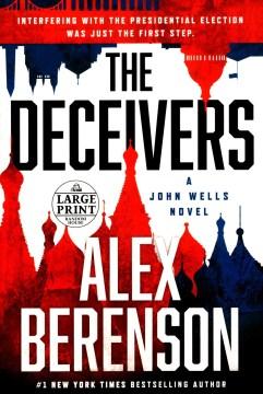 Deceivers - Alex Berenson