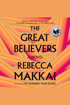 The great believers - Rebecca Makkai