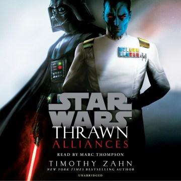 Star Wars Thrawn Alliances - Timothy; Thompson Zahn