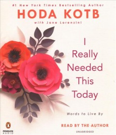 I really needed this today : words to live by - Hoda Kotb
